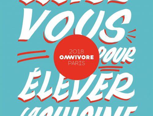 «Élevez-vous pour élever la cuisine», cette phrase empruntée à Anne-Sophie Pic est la punch line de la 7ème édition du festival Omnivore, qui cette année encore réunira le gratin du monde culinaire...